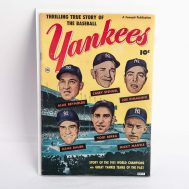"""""""Thrilling True Story of the Baseball Yankees"""". Published by Fawcett Publications.  Made in USA, 1952."""